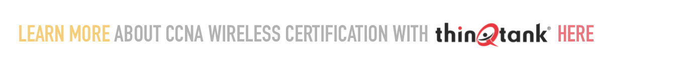 Best Wireless Networking Certifications | thinQtank Learning