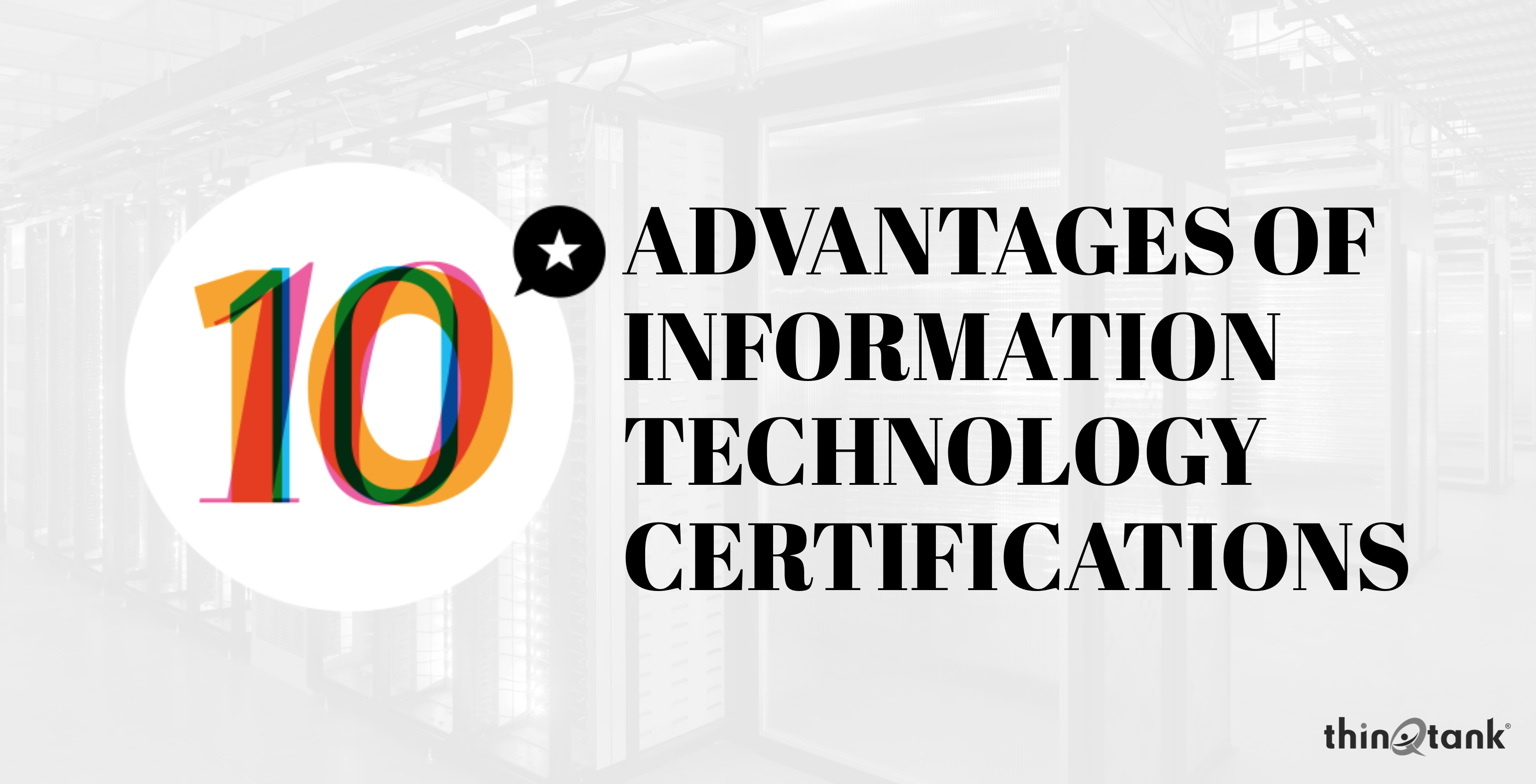 10 Advantages Of It Certifications Thinqtank Learning
